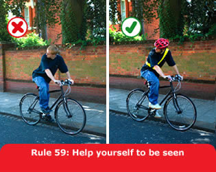 Rule 59 of the Highway Code: Help yourself to be seen
